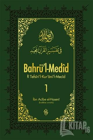 Bahrü'l-Medid 1. Cilt (Ciltli) - Kitap16