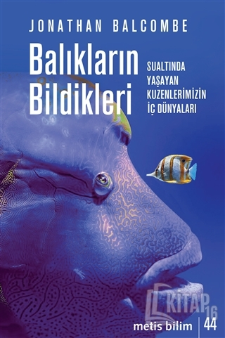 Balıkların Bildikleri - Kitap16