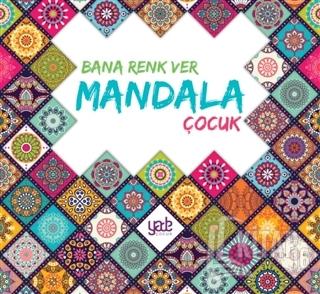 Bana Renk Ver Mandala - Çocuk - Kitap16