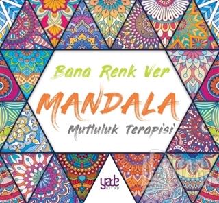 Bana Renk Ver Mandala - Mutluluk Terapisi - Kitap16