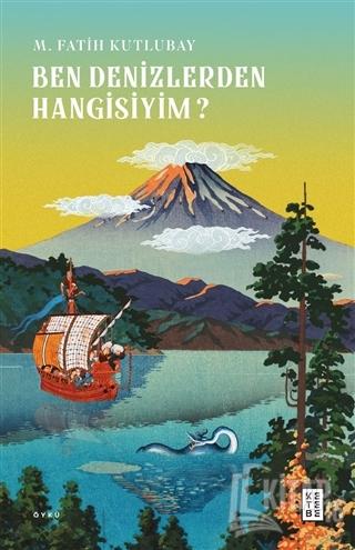 Ben Denizlerden Hangisiyim? - Kitap16