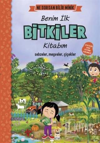 Benim İlk Bitkiler Kitabım - Ne Sorsan Bilir Minik (Ciltli) - Kitap16