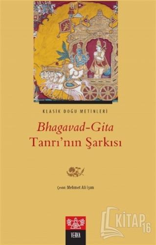 Bhagavad-Gita Tanrı'nın Şarkısı - Kitap16