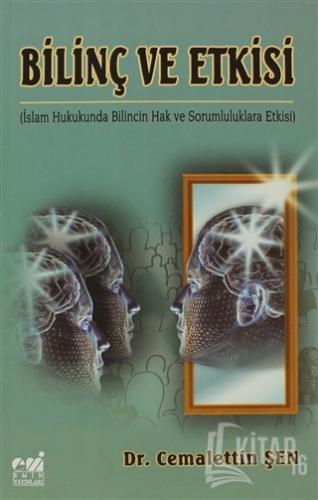 Bilinç ve Etkisi - Kitap16