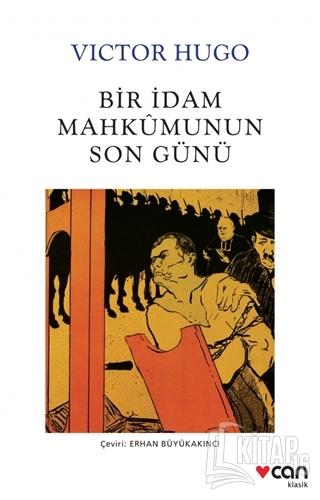 Bir İdam Mahkumunun Son Günü - Kitap16