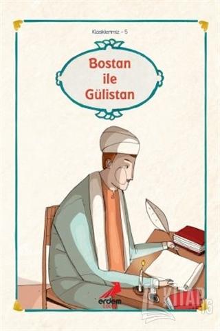 Bostan ile Gülistan'dan Seçmeler - Kitap16