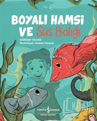 Boyalı Hamsi ve Süs Balığı - Kitap16