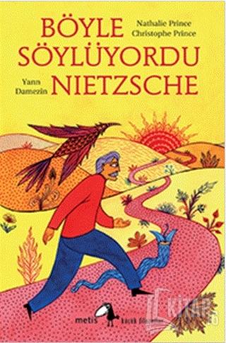 Böyle Söylüyordu Nietzsche - Kitap16
