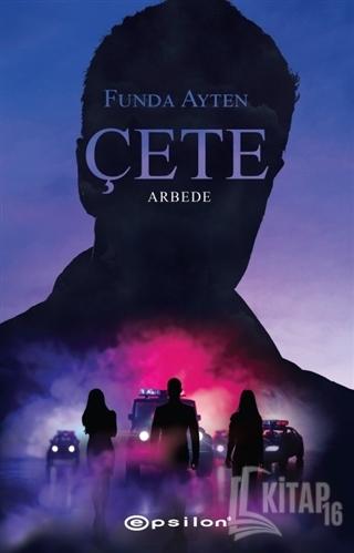 Çete - Arbede - Kitap16