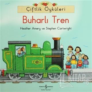 Çiftlik Öyküleri - Buharlı Tren - Kitap16