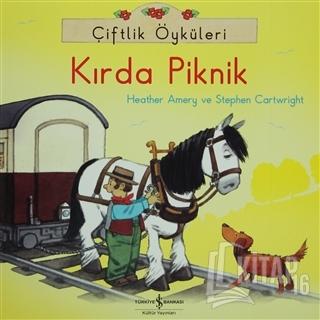 Çiftlik Öyküleri - Kırda Piknik - Kitap16
