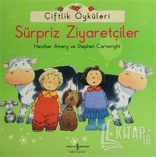 Çiftlik Öyküleri - Sürpriz Ziyaretçiler - Kitap16