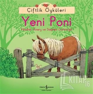 Çiftlik Öyküleri - Yeni Poni - Kitap16