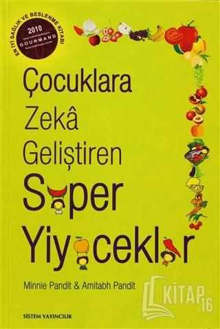 Çocuklara Zeka Geliştiren Süper Yiyecekler - Kitap16