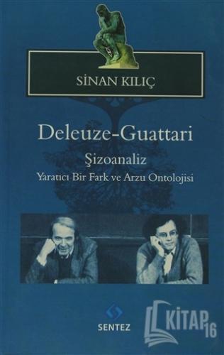 Deleuze-Guattari Şizoanaliz - Kitap16