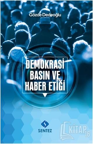 Demokrasi Basın ve Haber Etiği - Kitap16