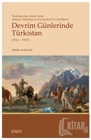 Devrim Günlerinde Türkistan (1916 - 1917) - Kitap16