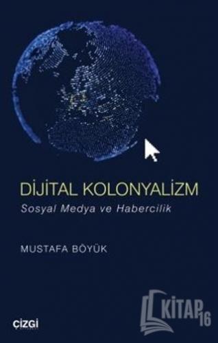 Dijital Kolonyalizm - Kitap16