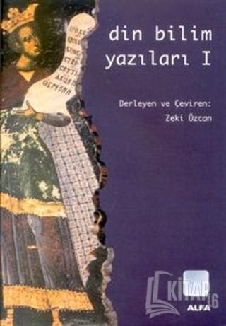 Din Bilim Yazıları 1 - Kitap16