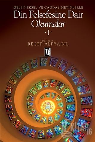 Din Felsefesine Dair Okumalar 1 (Ciltli) - Kitap16