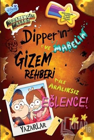 Disney - Esrarengiz Kasaba Dipper ve Mabel'in Gizem Rehberi İle Aralık