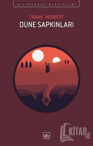 Dune Sapkınları - Kitap16