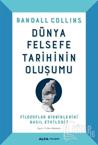 Dünya Felsefe Tarihinin Oluşumu (Ciltli) - Kitap16