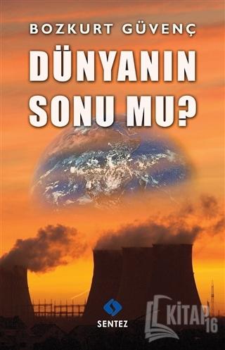 Dünyanın Sonu mu? - Kitap16