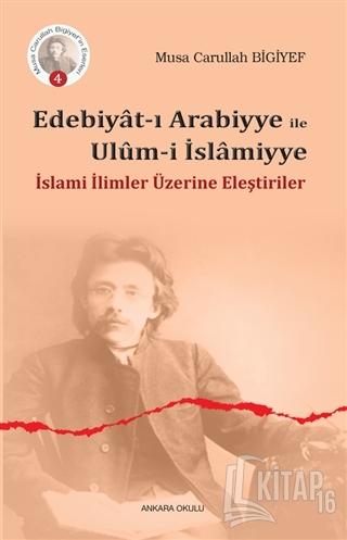 Edebiyat-ı Arabiyye ile Ulum-i İslamiyye - Kitap16