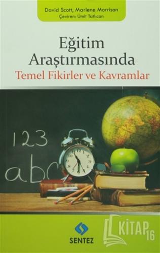 Eğitim Araştırmasında Temel Fikirler ve Kavramlar - Kitap16