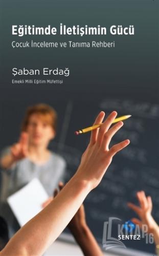 Eğitimde İletişimin Gücü - Kitap16