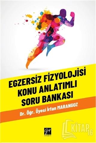 Egzersiz Fizyolojisi Konu Anlatımlı Soru Bankası - Kitap16