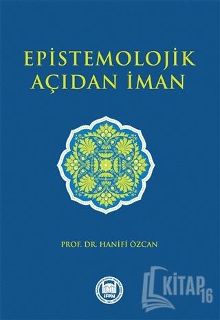 Epistemolojik Açıdan İman - Kitap16