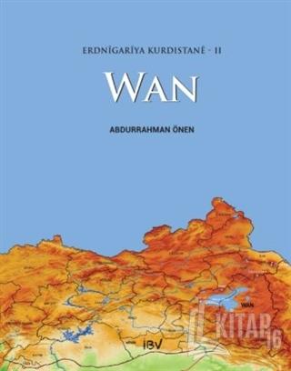 Erdnigariya Kurdistane - 2: Wan - Kitap16
