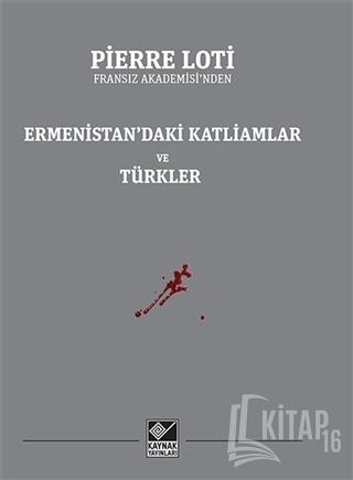 Ermenistan'daki Katliamlar ve Türkler - Kitap16