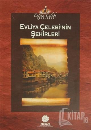 Evliya Çelebi'nin Şehirleri - Kitap16
