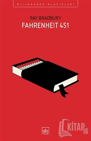 Fahrenheit 451 - Kitap16