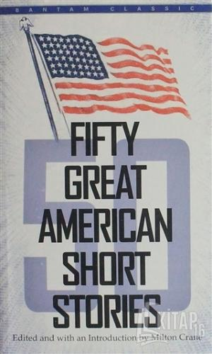 Fifty Great American Short Stories - Kitap16