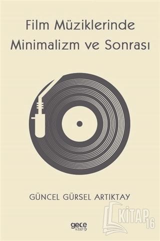 Film Müziklerinde Minimalizm ve Sonrası - Kitap16