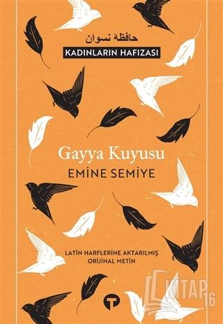 Gayya Kuyusu (Latin Harflerine Aktarılmış Orijinal Metin) - Kitap16