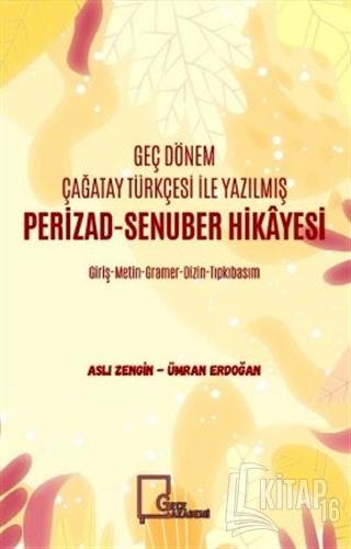 Geç Dönem Çağatay Türkçesi İle Yazılmış Perizad-Senuber Hikayesi - Kit