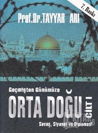 Geçmişten Günümüze Orta Doğu - Cilt 1 - Kitap16