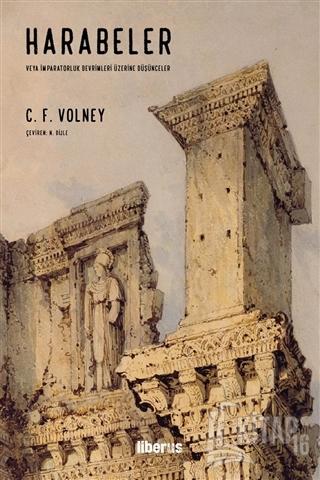 Harabeler veya İmparatorluk Devrimleri Üzerine Düşünceler - Kitap16