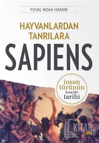 Hayvanlardan Tanrılara: Sapiens - Kitap16