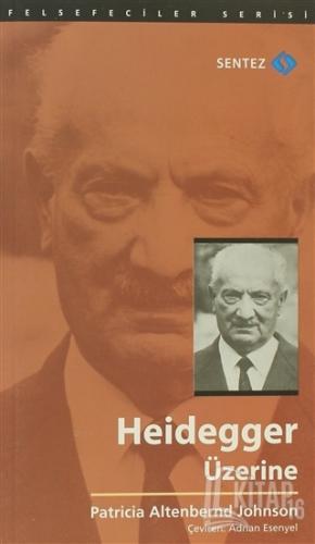 Heidegger Üzerine - Kitap16
