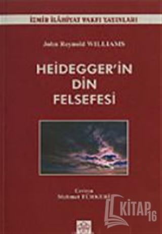 Heidegger'in Din Felsefesi - Kitap16