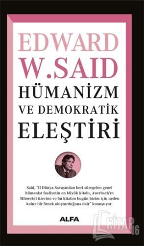 Hümanizm ve Demokratik Eleştiri - Kitap16