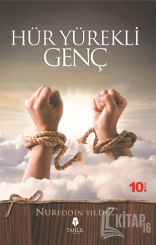 Hür Yürekli Genç - Kitap16