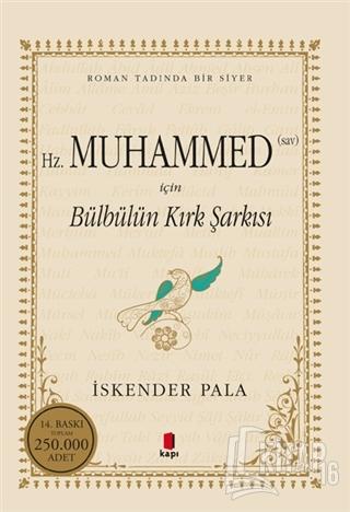 Hz. Muhammed (S.A.V.) İçin Bülbülün Kırk Şarkısı - Kitap16
