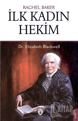 İlk Kadın Hekim - Dr. Elizabeth Blackwell - Kitap16